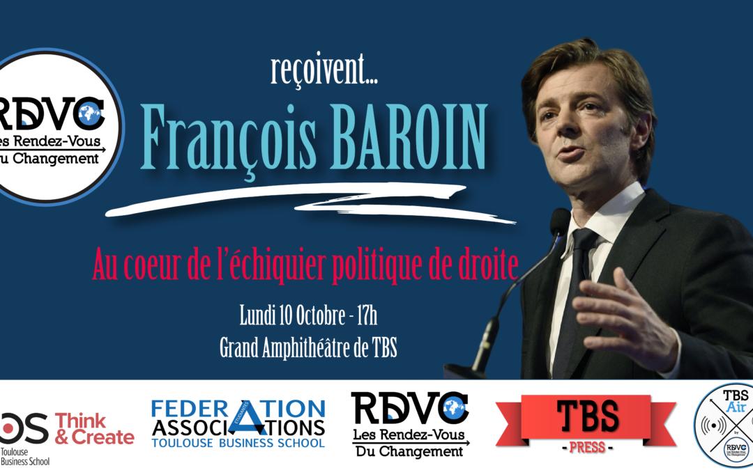 François Baroin : Au coeur de l'échiquier politique de Droite
