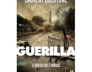 Guerilla de Laurent Obertone : Chronique d'une mort annoncée