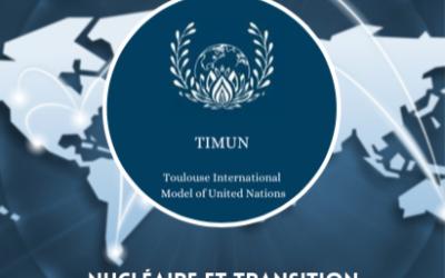 Le TIMUN (Toulouse International Model of United Nations) c'est quoi ?